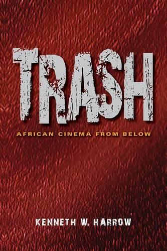 Trash: African Cinema from Below (Paperback)
