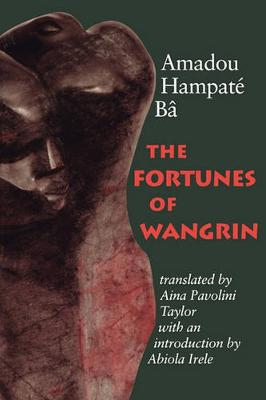 The Fortunes of Wangrin: The Life and Times of an African Confidence Man (Paperback)