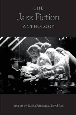 The Jazz Fiction Anthology (Paperback)