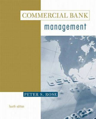 Commercial Bank Management: Producing and Selling Financial Services (Hardback)