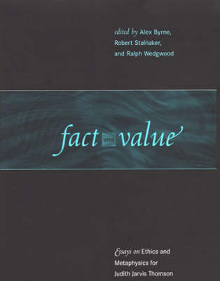 Cover Fact and Value: Essays on Ethics and Metaphysics for Judith Jarvis Thomson
