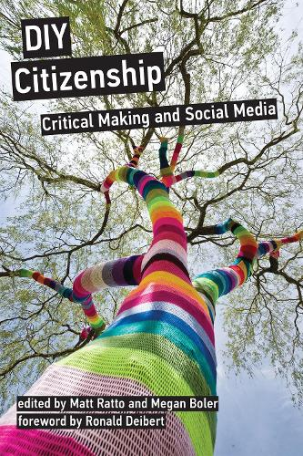 DIY Citizenship: Critical Making and Social Media (Paperback)