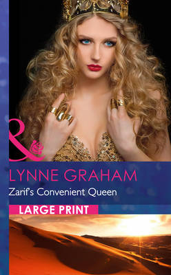 Zarif's Convenient Queen - Mills & Boon Largeprint Romance (Hardback)