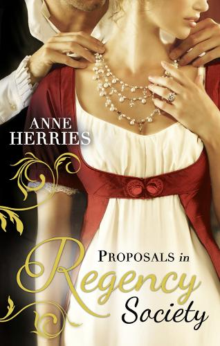 Proposals in Regency Society: Make-Believe Wife / The Homeless Heiress (Paperback)
