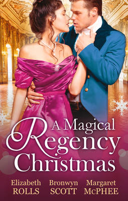 Magical Regency Christmas: Christmas Cinderella / Finding Forever at Christmas / The Captain's Christmas Angel (Paperback)