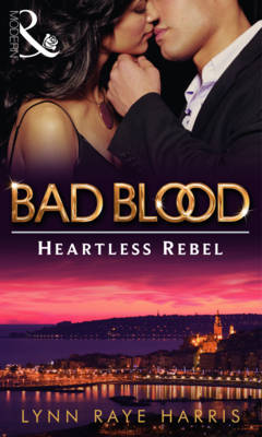 The Heartless Rebel: Bad Blood Collection v. 5 - Mills & Boon Special Releases (Paperback)