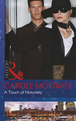 A Touch of Notoriety - Mills & Boon Modern (Paperback)