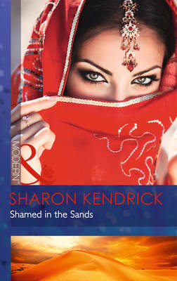 Shamed in the Sands - Mills & Boon Modern (Paperback)