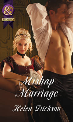 Mishap Marriage - Mills & Boon Historical (Paperback)