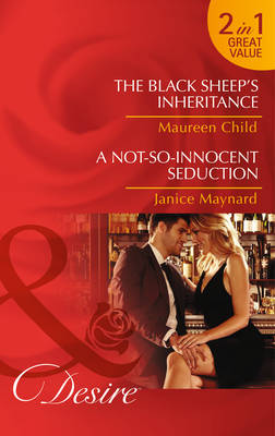 The Black Sheep's Inheritance - Mills and Boon Desire (Paperback)