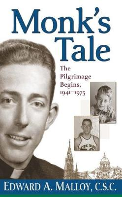 Monk's Tale: The Pilgrimage Begins, 1941-1975 (Hardback)