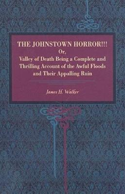 The Johnstown Horror (Paperback)
