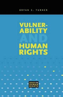 Vulnerability and Human Rights - Essays on Human Rights S. (Paperback)