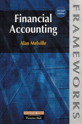 Financial Accounting - Frameworks Series (Paperback)