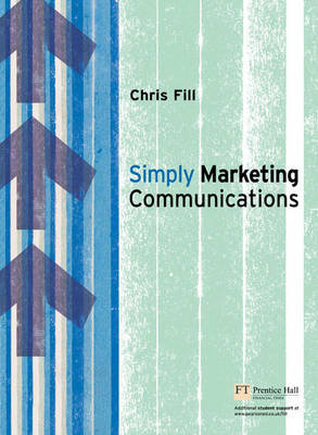 Simply Marketing Communications: Engagement and Practice (Paperback)