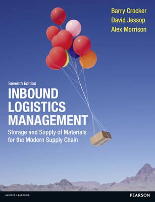 Inbound Logistics Management: Storage and Supply of Materials for the Modern Supply Chain (Paperback)