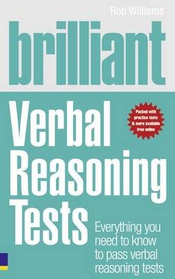 Brilliant Verbal Reasoning Tests: Everything You Need to Know to Pass Verbal Reasoning Tests - Brilliant Business (Paperback)