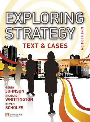 Exploring Strategy Text & Cases Plus MyStrategyLab and The Strategy Experience Simulation (Mixed media product)