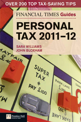 FT Guide to Personal Tax 2011-12 - Financial Times Series (Paperback)
