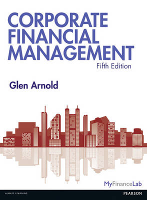 Corporate Financial Management (Paperback)