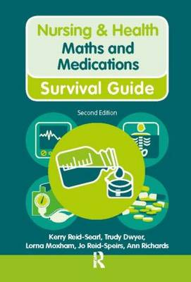 Maths and Medications - Nursing and Health Survival Guides (Hardback)