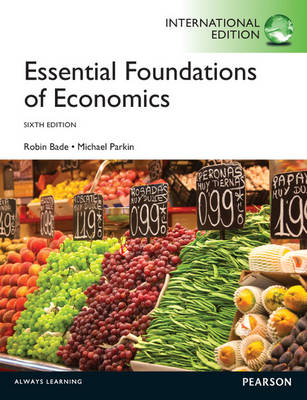 Essential Foundations of Economics Plus MyEconLab with Pearson Etext (Mixed media product)