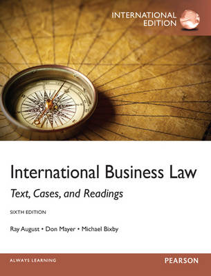 International Business Law: Text, Cases, and Readings (Paperback)
