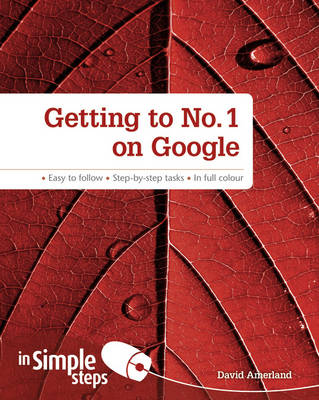 Getting to No. 1 on Google in Simple Steps (Paperback)