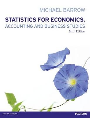Statistics for Economics, Accounting and Business Studies with MyMathLab Global Access Card (Mixed media product)