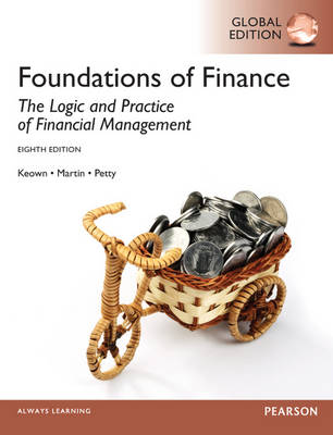 Foundations of Finance: The Logic and Practice of Financial Management (Paperback)
