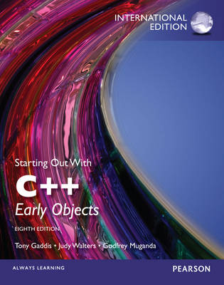 Starting Out with C++ Plus MyProgrammingLab with Pearson Etext: Early Objects (Mixed media product)