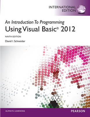 An Introduction to Programming with Visual Basic 2012 Plus MyProgrammingLab with Pearson Etext (Mixed media product)