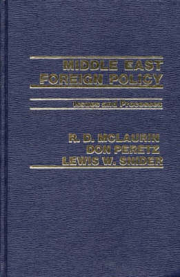 Middle East Foreign Policy: Issues and Processes (Hardback)