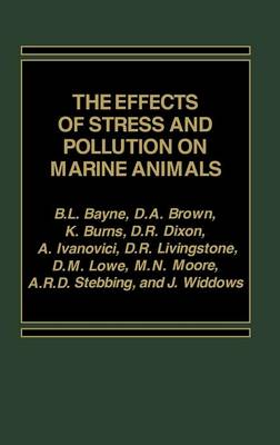 The Effects of Stress & Pollution on Marine Animals (Hardback)