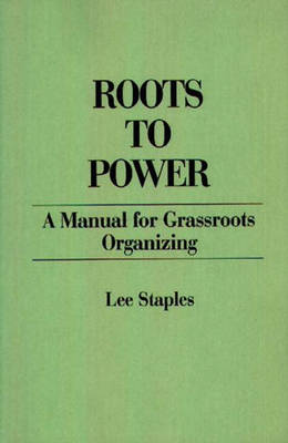 Roots to Power (Paperback)