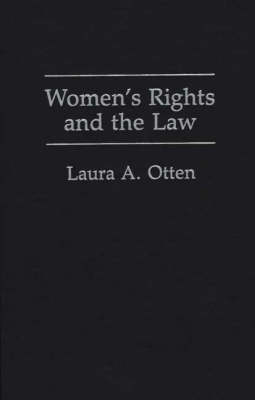 Women's Rights and the Law (Hardback)