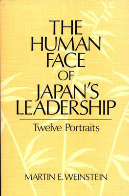 The Human Face of Japan's Leadership: Twelve Portraits (Paperback)