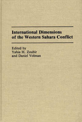 International Dimensions of the Western Sahara Conflict (Hardback)