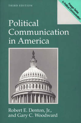 Political Communication in America (Paperback)
