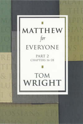 Matthew for Everyone: Pt. 2 - New Testament for Everyone (Paperback)