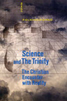 Science and the Trinity (Hardback)