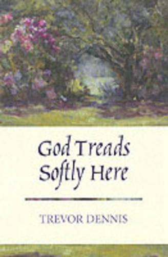 God Treads Softly Here (Paperback)