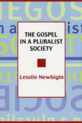 The Gospel in a Pluralist Society (Paperback)