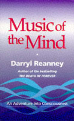 Music of the Mind: An Adventure into Consciousness (Paperback)