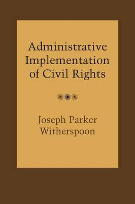 Administrative Implementation of Civil Rights (Paperback)