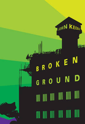 Broken Ground: A Novel (Paperback)