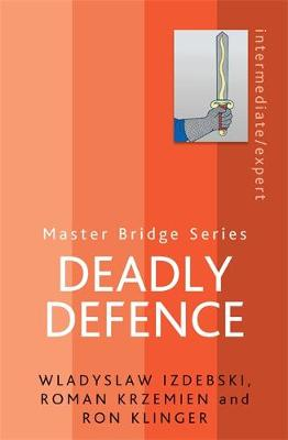 Deadly Defence - Master Bridge (Paperback)