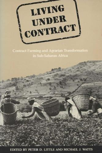 Living Under Contract: Contract Farming and Agrarian Transformation in Sub-Saharan Africa (Paperback)