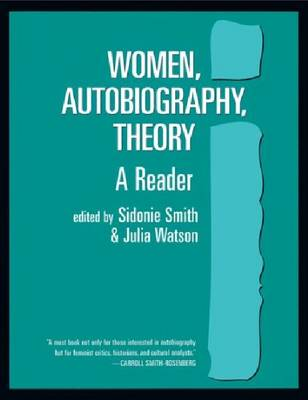 Women, Autobiography, Theory: A Reader - Wisconsin Studies in American Autobiography (Paperback)