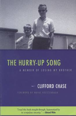 The Hurry-up Song: A Memoir of Losing My Brother - Living Out: Gay and Lesbian Autobiographies (Paperback)